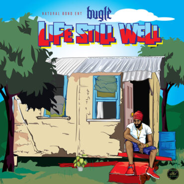 Bugle - Life Still Well