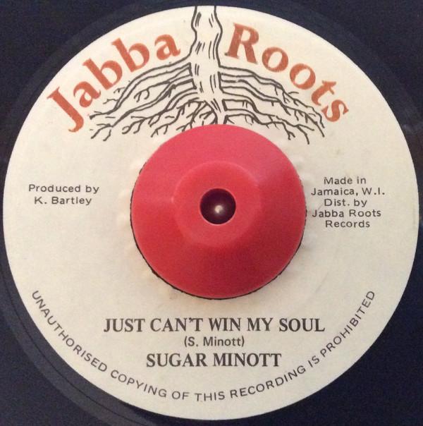 Sugar Minott – Just Can't Win My Soul