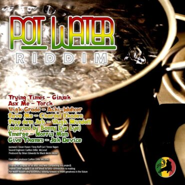 Pot Water Riddim