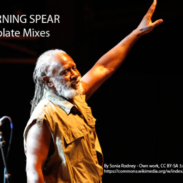 Burning Spear Dubplate Mixes