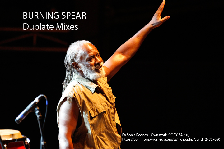 Burning Spear Dubplate Mixes