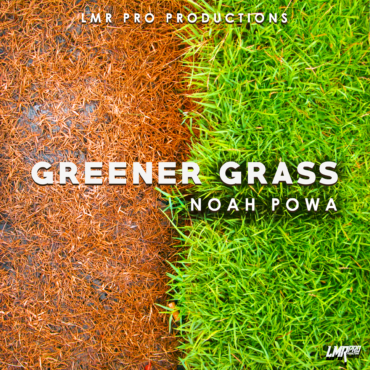 Noah Powa - Greener Grass