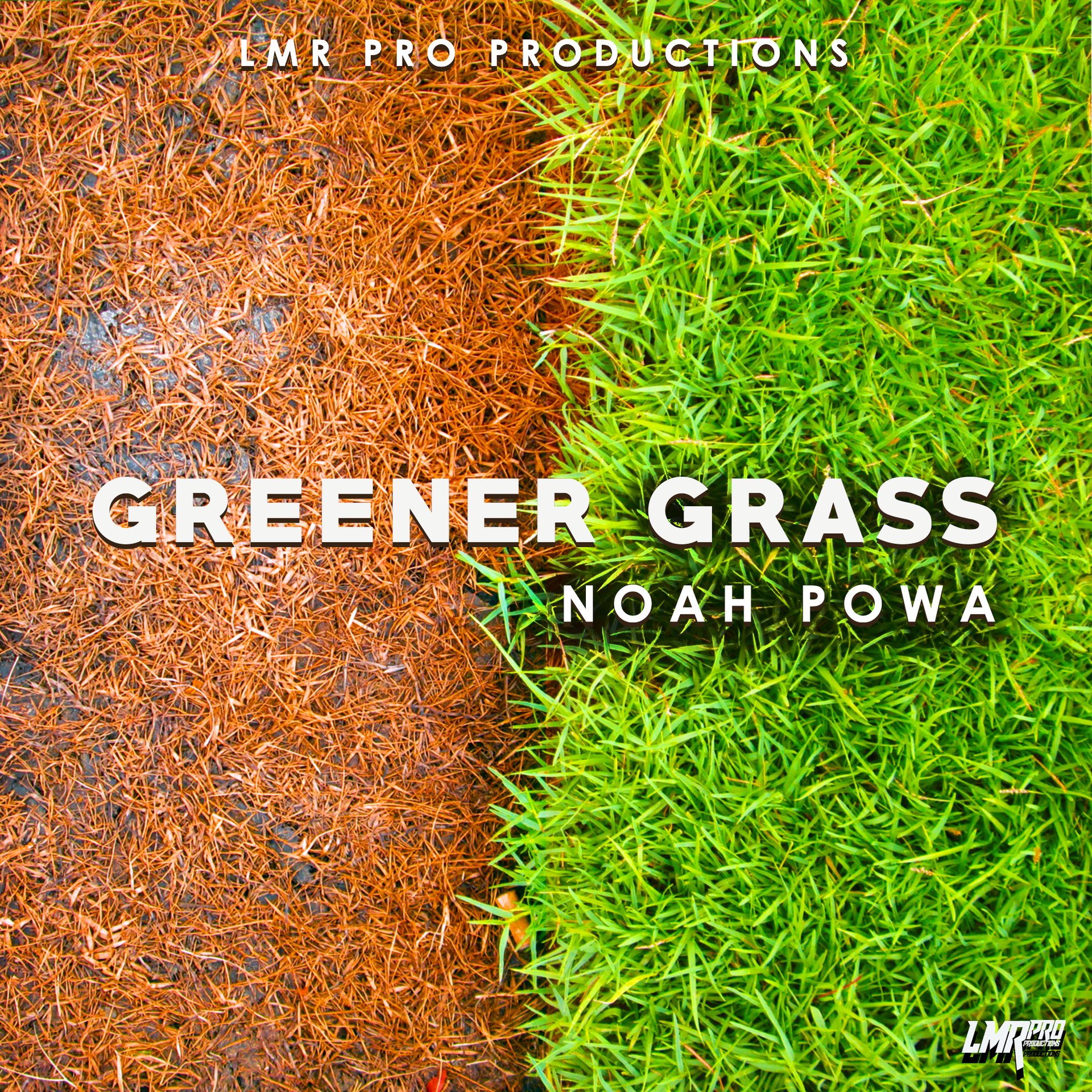 Noah Powa New Single 'Greener Grass'