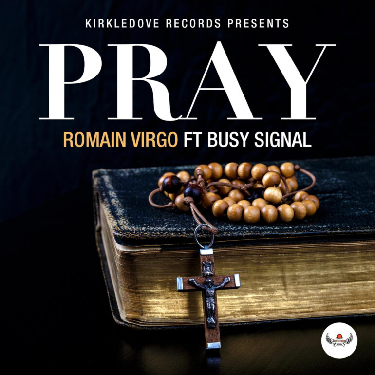 Romain Virgo Ft. Busy Signal - Pray